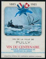 Rare // Etiquette De Vin // Bateau à Voile // Pully, Vin Du 100ème De La Société De Sauvetage - Bateaux à Voile & Voiliers