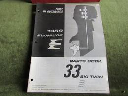 Evinrude Outboard 33 Ski Twin Parts Book 1969 - Boats