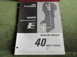 Evinrude Outboard 40 Big Twin Parts Book 1969 - Boats