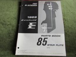 Evinrude Outboard 85 Star Flite Parts Book 1969 - Schiffe
