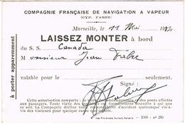 LAISSEZ MONTER A BORD CIE FRANCAISE DE NAVIGATION FABRE A VAPEUR MARSEILLE SS CANADA - Billets D'embarquement De Bateau