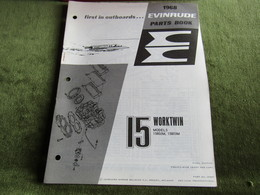 Evinrude Outboard 15 Worktwin Model S Parts Book 1968 - Boats