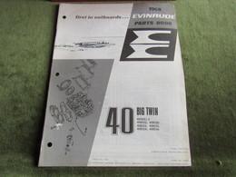 Evinrude Outboard 40 Big Twin Model S Parts Book 1968 - Bateaux