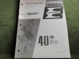 Evinrude Outboard 40 Lark Model S Parts Book 1968 - Boats