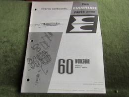 Evinrude Outboard 60 Workfour Model S Parts Book 1968 - Bateaux