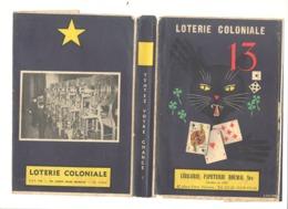 LOTERIE COLONIALE - Protège / Couvre - Cahier, Livre,...Facteur De Chance - Publicité Papeterie Boumal VERVIERS - Buvards, Protège-cahiers Illustrés