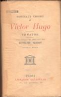 Morceaux Choisis De Victor Hugo Theatre Delagrave 1941 +++BE+++ PORT GRATUIT - Théâtre
