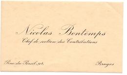 Visitekaartje - Carte Visite - Chef Des Contrebutions - Nicolas Bontemps - Bruges Brugge - Cartes De Visite
