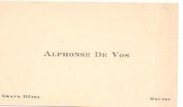 Visitekaartje - Carte Visite - Alphonse De Vos - Grand Hotel - Bruges Brugge - Cartes De Visite