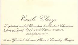 Visitekaartje - Carte Visite - Ingenieur & Directeur Ponts & Chaussées - Emile Claeys  - Bruges Brugge - Cartes De Visite