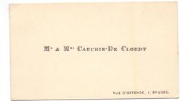 Visitekaartje - Carte Visite - M. & Mme Cauchie - De Cloedt  - Bruges Brugge - Cartes De Visite