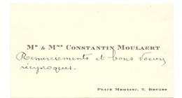 Visitekaartje - Carte Visite - M. & Mme Constantin Moulaert  - Bruges Brugge - Cartes De Visite
