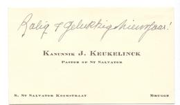 Visitekaartje - Carte Visite - Pastoor St Salvator Kanunnik J. Keukelinck  - Bruges Brugge - Cartes De Visite