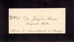 Visitekaartje - Carte Visite - E. De Jaeger - Reuse - Bruges Brugge - Cartes De Visite