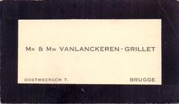 Visitekaartje - Carte Visite - M. & Mme Vanlanckeren - Grillet - Bruges Brugge - Cartes De Visite