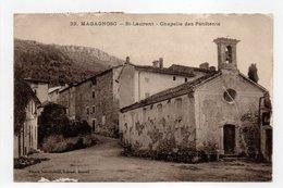 - CPA MAGAGNOSC (06) - St-Laurent - Chapelle Des Pénitents 1919 - Photo Nicoud N° 32 - - France