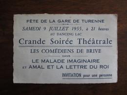 INVITATION POUR LA FETE DE LA GARE DE TURENNE EN CORREZE  9 JUILLET 1955 GRANDE SOIREE THEATRALE LES COMEDIENS DE BRIVE - Tickets D'entrée