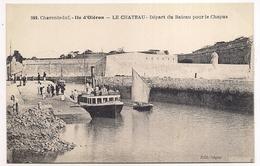 Ile D'oléron , Le Chateau , Départ Du Bateau Pour Le Chapus - Ile D'Oléron