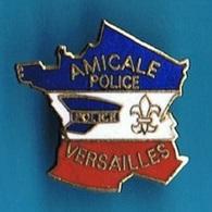 PIN'S //  ** AMICALE // POLICE DE VERSAILLES ** - Police
