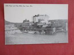 > Dells Paper & Pulp Mills  Eau Claire Wisconsin  Ref 3125 - Eau Claire