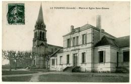 33 - CB52728CPA - Le Tourne - Langoiran - Mairie Et Eglise Saint Etienne - Très Bon état - GIRONDE - Non Classés