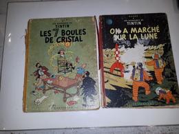 TINTIN LES 7 BOULES DE CRISTAL B12-1955 ET ON A MARCHE SUR LA LUNE-B20 BIS 1957 - Tintin