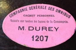 Rare Compagnie Générale Des Omnibus Cachet Personnel Valable Toutes Lignes M Durey 1207 - Tramways