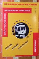 SAN FRANCISCO MUNICIPAL RAILWAY Biglietto Ticket - Tram