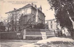 83 - TOULON - Hôtel De La Sous-préfecture - Toulon