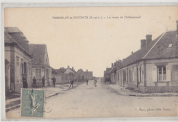 TREMBLAY LE VICOMTE  Route De Châteauneuf - Other Municipalities