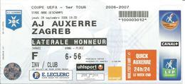 BILLET AJ AUXERRE / ZAGREB ( Football Coupe De L'UEFA  1er Tour 2006 / 2007 ) - Football