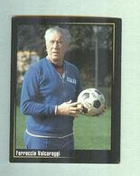 VALCAREGGI....ALLENATORE ITALIA CALCIO...CALCIO ..MUNDIAL....SOCCER..WORLD CUP....FOOTBALL..FIFA - Trading Cards