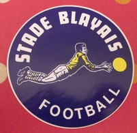 Autocollant Stade Blayais. Football. Blaye. Vers 1960-70 - Autocollants