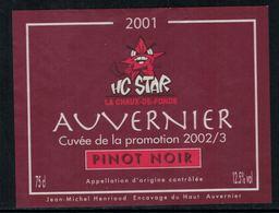 Rare // Etiquette De Vin // Hockey Sur Glace //  Auvernier, Pinot Noir, Cuvée De La Promotion HC Star La Chaux-de-Fonds - Etiquettes