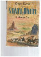 BREVE STORIA DEGLI STATI UNITI D'AMERICA MSA USA 1952 - Fotografia