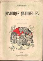 J  RENARD - HISTOIRES NATURELLES - A. FAYARD-MODERN BIBLIOTHEQUE - Sans Date - ILLUSTRATION : B RABIER - 1901-1940