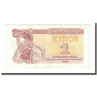 Billet, Ukraine, 1 Karbovanets, 1991, KM:81a, TTB - Ukraine