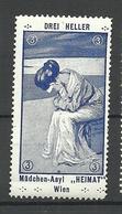 """AUSTRIA Ca 1910 Mädchen- Asyl """"Heimat"""" Wien Unterstützungsmarke Charity Wohlfahrt MNH - Vignetten (Erinnophilie)"""