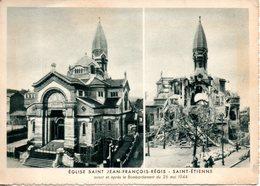42. Saint Etienne. église Saint François Avant Et Après Le Bombardement. Grand Format - Saint Etienne