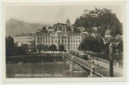 AK  Salzburg Karolinenbrücke Kloster Und Festung 1930 - Salzburg Stadt