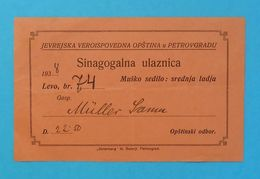 JEWISH COMMUNITY IN PETROVGRAD ( Yugoslav Kingdom ) - Synagogue Ticket ( 1938.) * Destroyed In WW2 * Judaika Judaica RRR - Religion &  Esoterik