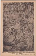 E995 MESOPOTAMIE - GRAVURE/SCULPTURE REPRESENTANT L'ARMEE D'ASSOURBANIPAL - BAS RELIEF ASSYRIEN - Iraq