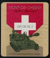 Rare // Etiquette De Vin //  Militaire  // Mont-de-Chigny,  GR OB BL 2 - Militaire