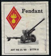 Rare // Etiquette De Vin //  Militaire  //  Fendant, ART RS 35/89.BTTR III - Militaire