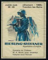 Rare // Etiquette De Vin //  Militaire  //  Riesling-Sylvaner, Jubilé Mob 39-45  Diamant-1989 - Militaire