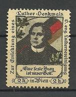 AUSTRIA Österreich Ca 1910 Zur Errichtung Luther-Denkmals Wien Spendemarke * - Erinnofilie