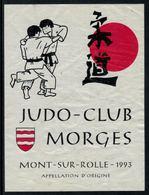 Rare // Etiquette De Vin //  Judo  //  Mont-sur-Rolle, Judo-Club Morges - Etiquettes