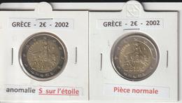 GRECE - 2002 - 1 Pièce De 2 €.avec Un S Dans L'étoile & 1 Pièce Sans Le S - Sous 2 étuis   -  2 Scannes - Grecia