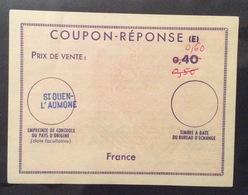 COUPON REPONSE  (E)   ST QUEN-L'AUMONE    FRANCE 0,40/0,50/0,60 - Posta