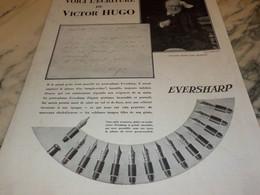 ANCIENNE PUBLICITE PORTE PLUME EVERSHARP ECRITURE DE VICTOR HUGO 1930 - Autres Collections